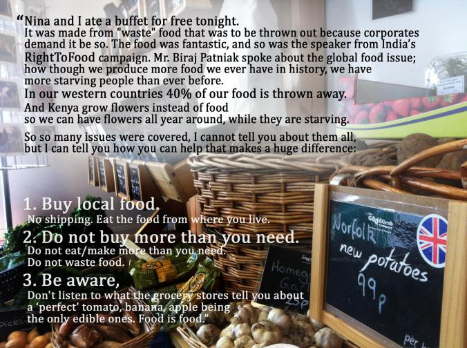 Buy Local Food. Do Not Buy More Than You Need. Be Aware.