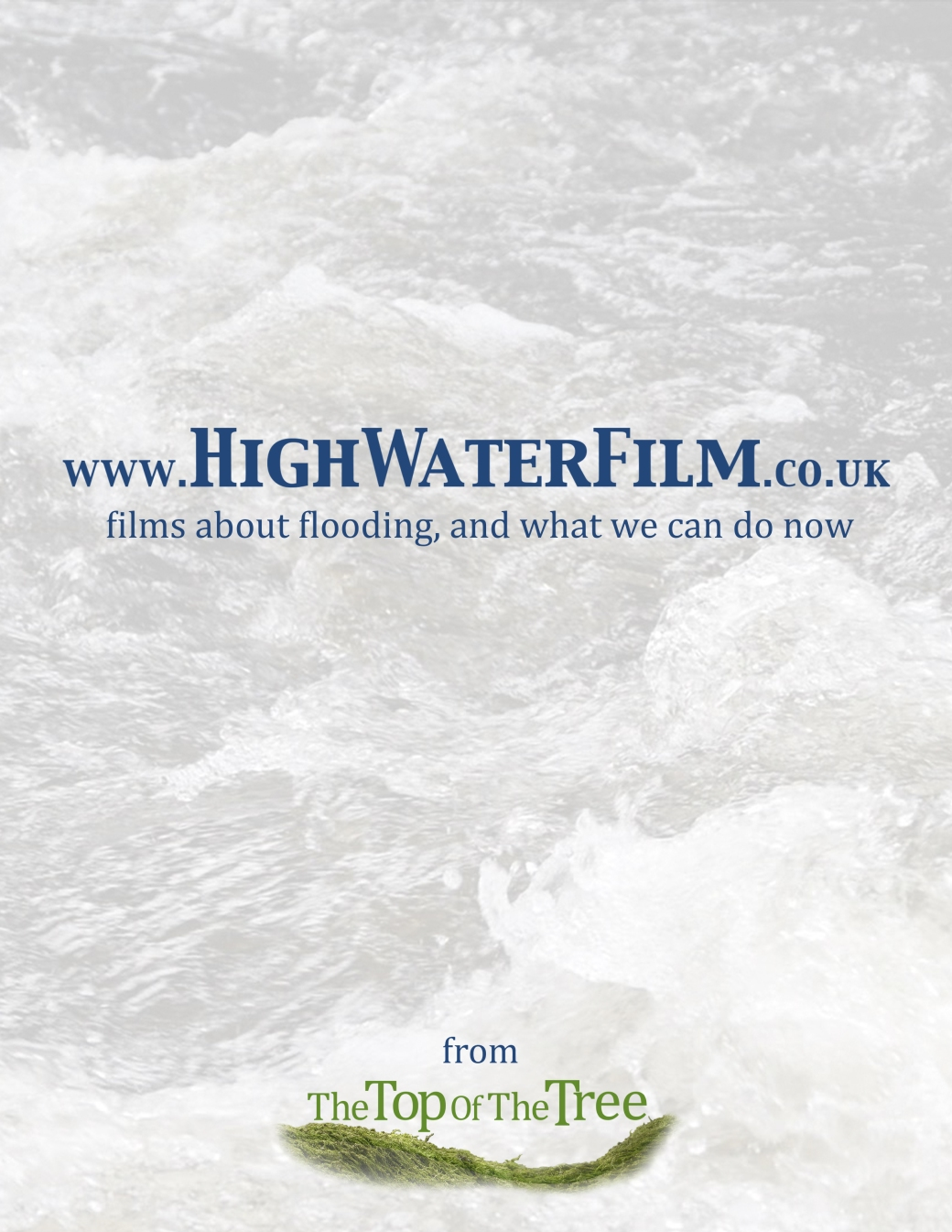 High Water Film: films about flooding, natural flood risk management, and what we can do now